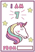 I Am 7: 7 Year Old Girls Unicorn Journal