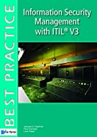 Information Security Management With ITIL Version 3 (Best Practice Series)