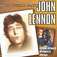 Rock Guitar Plays John Lennon