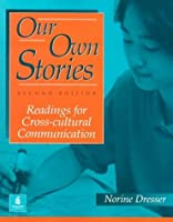 OUR OWN STORIES (2/E)