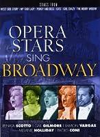 OPERA STARS SING BROADWAY - V/ [DVD] [Import]