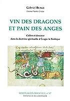 Vin des dragons et pain des anges