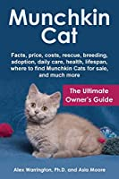 Munchkin Cat: The Ultimate Owner's Guide
