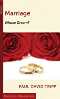 Marriage: Whose Dreams (Resources for Changing Lives)