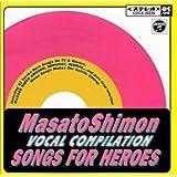 Songs For Heroes<桃盤>