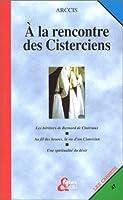 À la rencontre des cisteriens