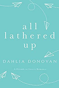 All Lathered Up by [Donovan, Dahlia]