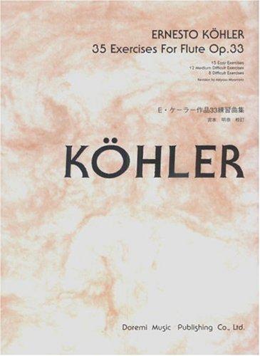 E・ケーラー作品33練習曲集 (フルートのための35のエクササイズ)