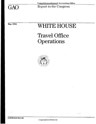 The White House: Travel Office...