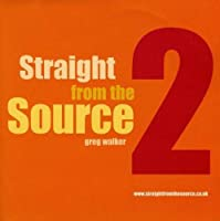 Vol. 2-Straight from the Source