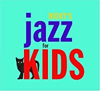 Nicky's Jazz for Kids