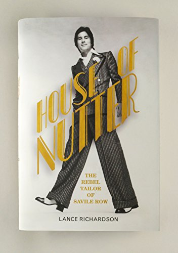 House of Nutter: The Rebel Tailor of Savile Row