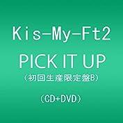 PICK IT UP(DVD付)(初回生産限定盤B)
