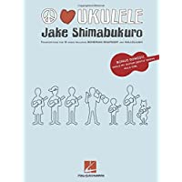 Jake Shimabukuro: Peace, Love, Ukulele