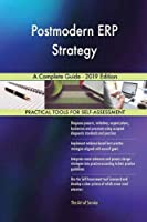 Postmodern ERP Strategy A Complete Guide - 2019 Edition