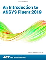 An Introduction to ANSYS Fluent 2019
