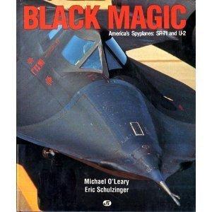 Download Black Magic: America's Spyplanes : Sr-71 and U-2 0879383585