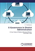 E-Governance in District Administration