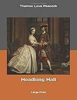 Headlong Hall: Large Print