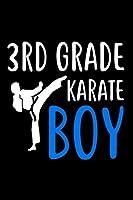 3rd Grade Karate Boy: Martial Arts 3rd Grader Gift Notebook for Boys