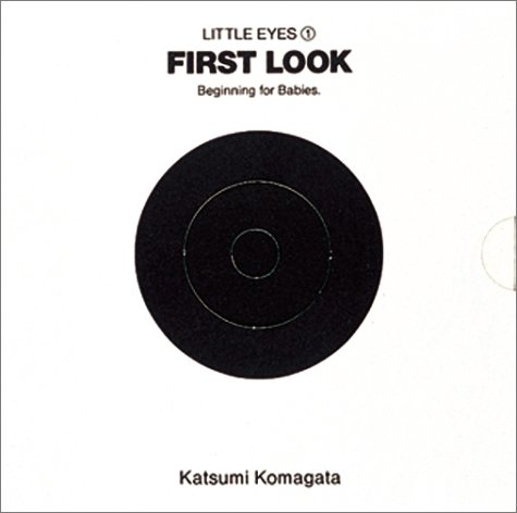 First look(はじめてのかたち)―Beginning for babies. (Little eyes (1))の詳細を見る