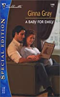 A Baby For Emily (Silhouette Special Edition)