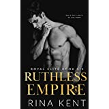 Ruthless Empire (Royal Elite)