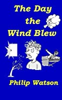 The Day the Wind Blew