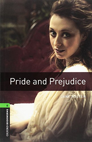Oxford Bookworms Library: Level 6: Pride and Prejudice2500 Headwords (Oxford Bookworms Library. Classics, Stage 6)の詳細を見る