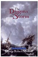 The Dragons of the Storm (In the Land of Whispers)