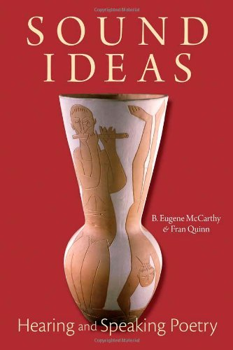 Download Sound Ideas: Hearing and Speaking Poetry 0984592199
