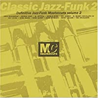 Classic Jazz-Funk Mastercuts  Volume 2