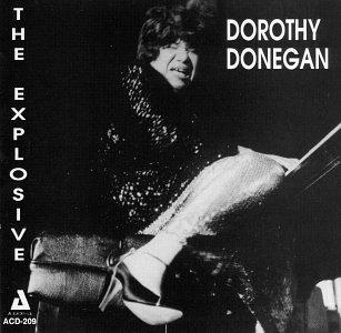 Explosive Dorothy Donegan