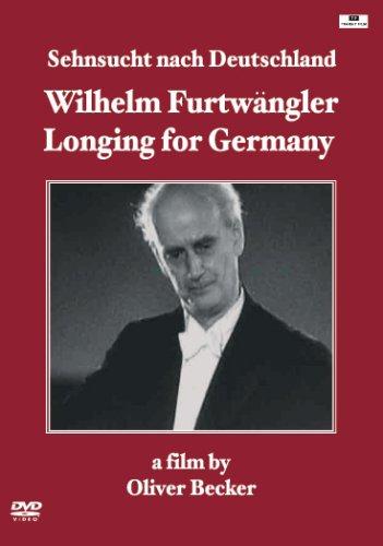 ヴィルヘルム・フルトヴェングラー「ドイツへの郷愁」 [DVD]