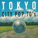 東京CITY POP 70'Sを試聴する