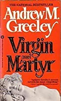 Virgin and Martyr