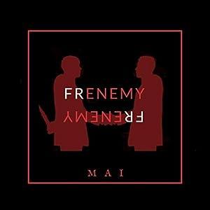 Frenemy [Explicit]