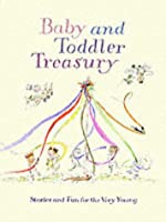 Baby And Toddler Treasury (Anthology S.)