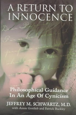 Download A Return to Innocence: Philosophical Guidance in an Age of Cynicism 0060392401