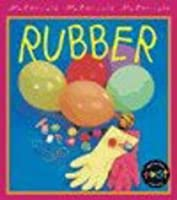 Rubber (First Library: Materials)