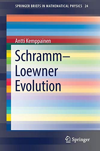 Download Schramm–Loewner Evolution (SpringerBriefs in Mathematical Physics) 331965327X