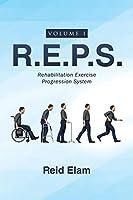 R.E.P.S.: Rehabilitation Exercise Progression System