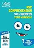 KS2 English Comprehension Age 9-11 SATs Topic Practice Workbook: 2019 (Letts KS2 Revision Success)