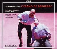 アルファーノ:歌劇「シラノ・ド・ベルジュラック」(Franco Alfano:CYRANO DE BERGERAC)
