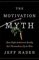 MOTIVATION MYTH, THE