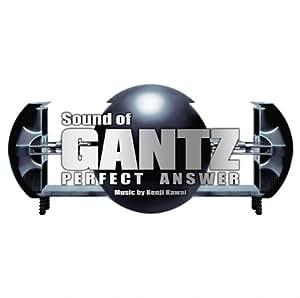 Sound of GANTZ PERFECT ANSWER