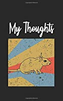 My Thoughts: Rat Retro And Vintage Style 100 Pages Lined Diary And Notebook
