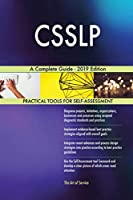 CSSLP A Complete Guide - 2019 Edition