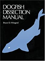 Dogfish Dissection Manual (Spiral)
