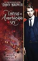 Loving an American Spy: Marsden Descendants (Miracle Express)